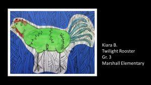 Artwork by Kiara, Grade 3